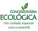 Concessionária Ecológica - Um cuidado especial com o amanhã
